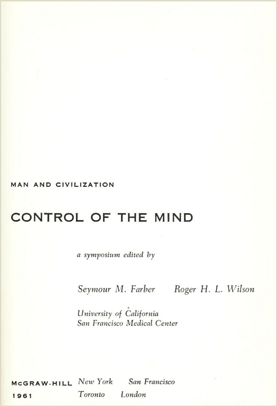 Man and Civilization: Control of the Mind