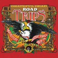 "The Grateful Dead's ""Road Trips: Vol 4, Number 5"""